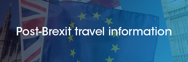 Post-Brexit travel information